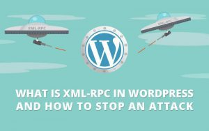 Cara menghadapi Attack XMLRPC WordPress